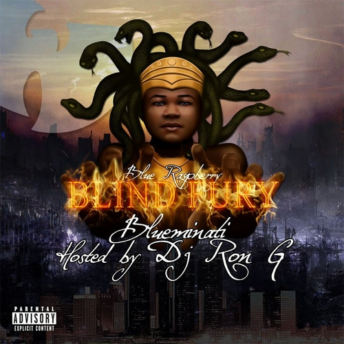 Blind Fury BLUMINATI Mixtape - Blue Raspberry ft Method Man by DJ Ron G